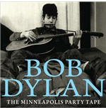 Vinyl Bob Dylan - The Minneapolis Party Tape 1961 (2 Lp)