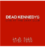 Vinyl Dead Kennedys - Live At The Deaf Club