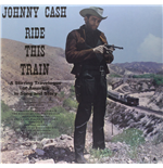 Vinyl Johnny Cash - Ride This Train