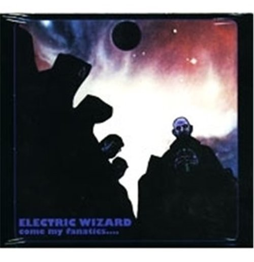 Vinyl Electric Wizard - Come My Fanatics (2 Lp)