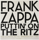 Vinyl Frank Zappa - Puttin' On The Ritz - New York 81 Vol.1 (2 Lp)