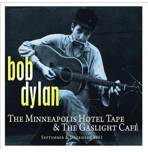 Vinyl Bob Dylan - The Minneapolis Hotel & The Gaslight Cafe (2 Lp)