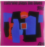 Vinyl John Coltrane - Coltrane Plays The Blues