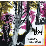 Vinyl Used - Shallow Believer
