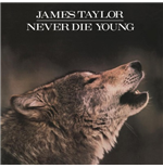 Vinyl James Taylor - Never Die Young
