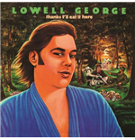 Vinyl George Lowell - Thanks I'll Eat It Here