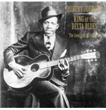 Vinyl Robert Johnson - King Of The Delta Blues / Complete Recordings (3 Lp)