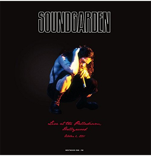 Vinyl Soundgarden - Live At The Palladium Hollywood