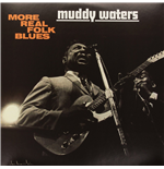 Vinyl Muddy Waters - More Real Folk Blues