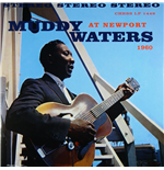 Vinyl Muddy Waters - Muddy Waters At Newport 1960
