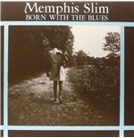 Vinyl Memphis Slim - Born With The Blues