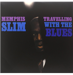 Vinyl Memphis Slim - Travelling With The Blues
