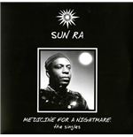 Vinyl Sun Ra - Medicine For A Nightmare