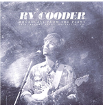 Vinyl Ry Cooder - Broadcast From The Plant (2 Lp)