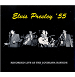 Vinyl Elvis Presley - Live At The Louisiana Hayride '55