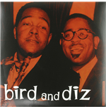 Vinyl Charlie Parker & Dizzy Gillespie - Bird And Diz
