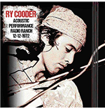 Vinyl Ry Cooder - Acoustic Performance Radio Ranch 12 December 1972 (2 Lp)