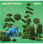 Vinyl Snoop Dogg - Bush (Vinile Blu)