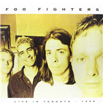 Vinyl Foo Fighters - Live In Toronto   April 3  1996