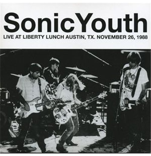 Vinyl Sonic Youth - Live In Austin   November 26 1988