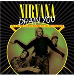 Vinyl Nirvana - Drain You: Live At The Pier 48, Seattle, December 13th, 1993