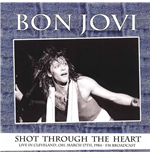 Vinyl Bon Jovi - Shot Through The Heart Live In Cleveland  Oh  March 17th 1984   Fm Broadcast
