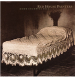 Vinyl Red House Painters - Down Colorful Hill