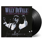 Vinyl Willy Deville - Come A Little Bit Closer (2 Lp)