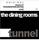 "Vinyl Dining Rooms (The) - Tunnel (12"")"