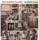 Vinyl Dining Rooms (The) - Numero Deux (2 Lp)
