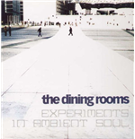 Vinyl Dining Rooms (The) - Experiments In Ambient Soul