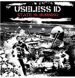 Vinyl Useless Id - State Is Burning