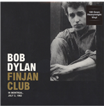 Vinyl Bob Dylan - Finjan Club In Montreal, July 2, 1962