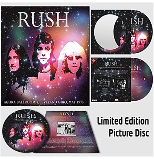 Vinyl Rush - Agora Ballroom, Cleveland Ohio  May 1975 180 Gr. Picture Disc