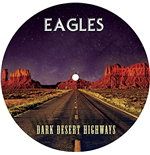 Vinyl Eagles - Dark Desert Highways - Picture Disc