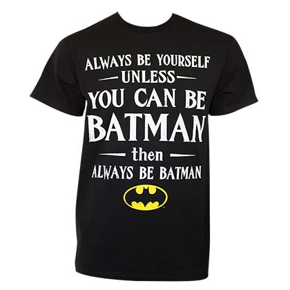 T-Shirt Batman Always Be Yourself