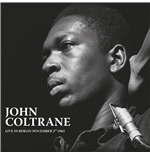 Vinyl John Coltrane - Live In Berlin November2Nd 1963