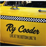 Vinyl Ry Cooder - Live At The Bottom Line '74