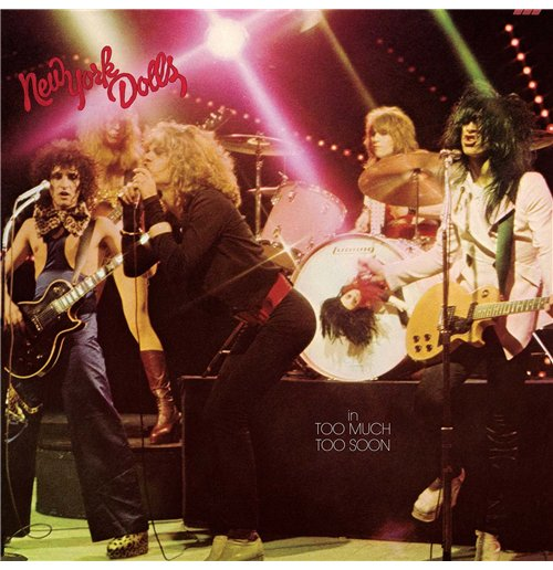 Vinyl New York Dolls - Too Much Too Soon