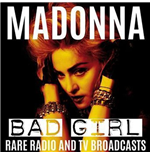 Vinyl Madonna - Bad Girl: Rare Radio & Tv Broadcasts