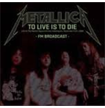 Vinyl Metallica - To Live Is To Die (2 Lp)
