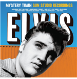 Vinyl Elvis Presley - Mystery Train Sun Studio Recordings (Ltd. 180g)