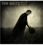 Vinyl Tom Waits - Mule Variations (Remastered) (2 Lp)