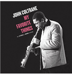 Vinyl John Coltrane - My Favorite Things - The Stereo & Mono Original Versions (2 Lp)