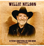Vinyl Willie Nelson - Is There Something On Our Mind/20 C