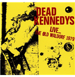 Vinyl Dead Kennedys - Live At The Old Waldorf, San Francisco