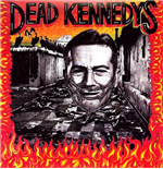 Vinyl Dead Kennedys - Give Me Convenience Or Give Me Death