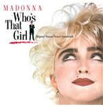 Vinyl Madonna - Who'S That Girl Ost