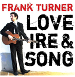 Vinyl Frank Turner - Love Ire & Song