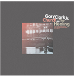 Vinyl Clark Jr., Gary - Church / The Healing (Solo Live Performance From The Showtime Series 'Roadies') (Black Friday)